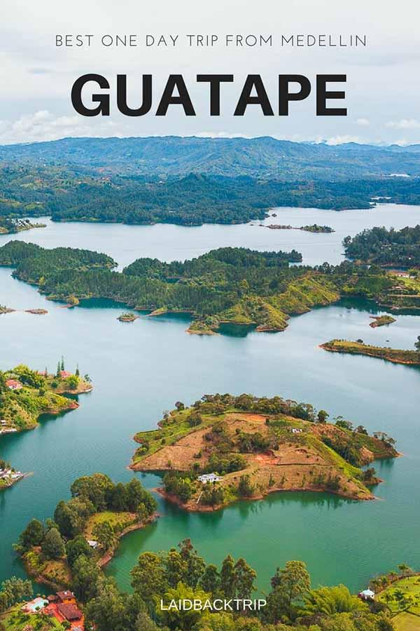 Guatape and Piedra del Penol Guide