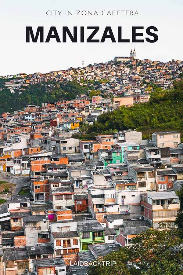 Manizales Travel Guide