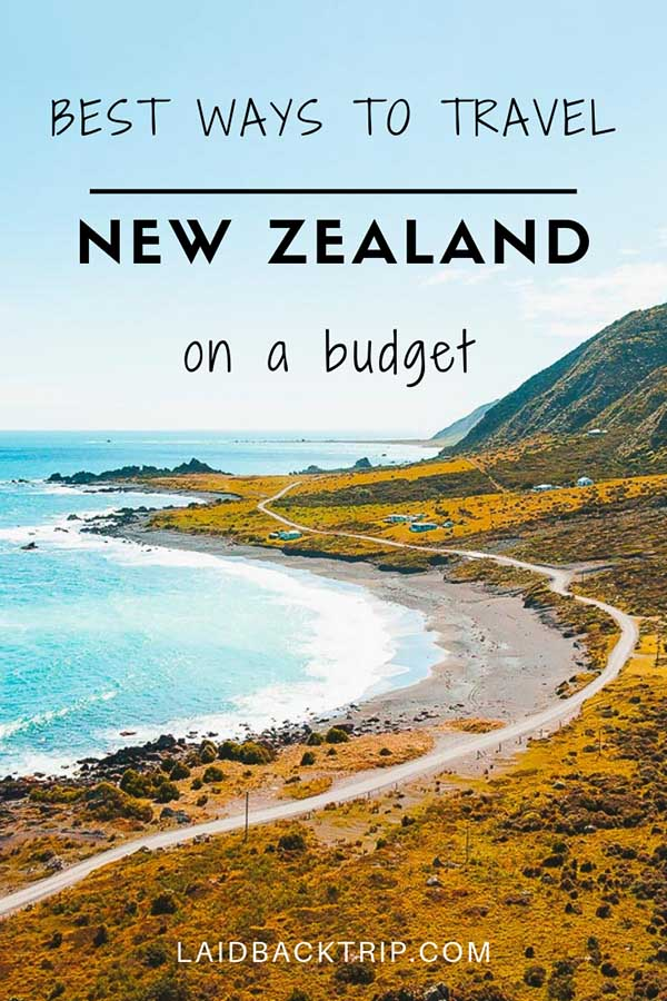 Best Ways To Travel Around New Zealand And Budget Tips Guide