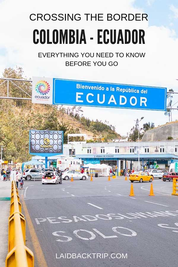 Crossing Borders From Colombia To Ecuador