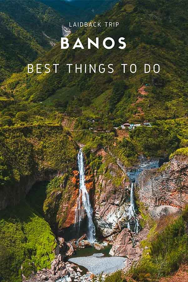 Best Things to Do in Banos, Ecuador