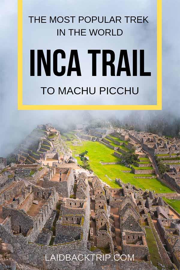 Complete guide to classic Inca Trail trek