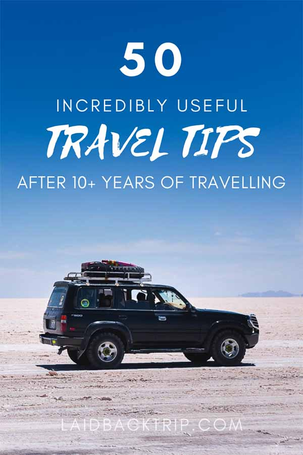 50 Incredibly Useful Travel Tips