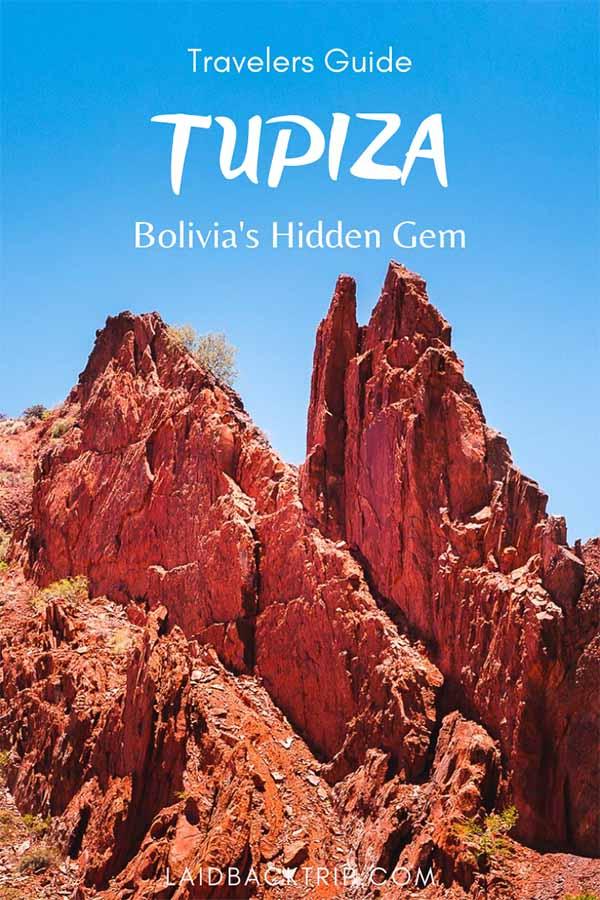 Travelers Guide to Tupiza, Bolivia