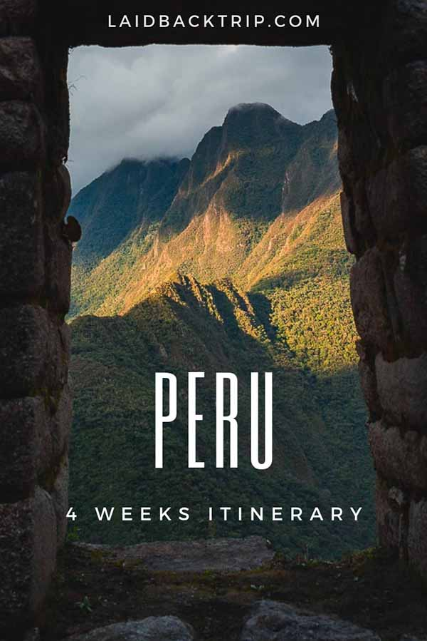 Peru 4 Weeks Itinerary