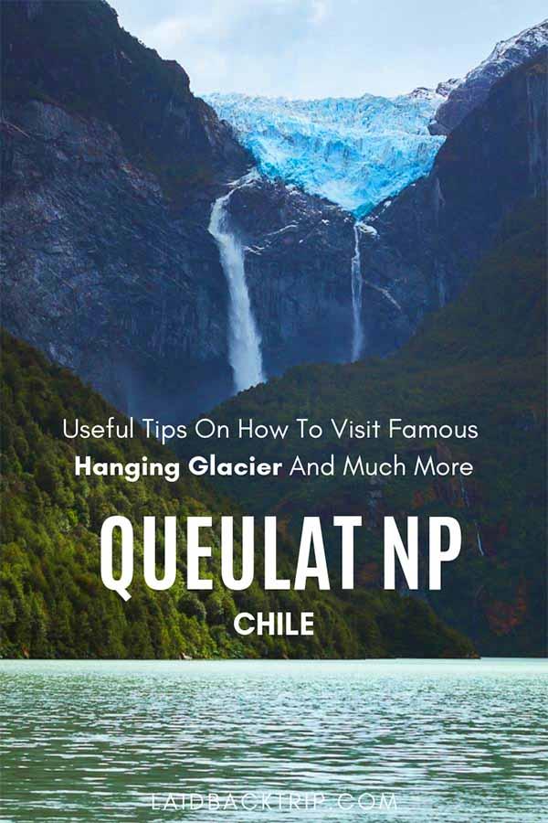 Visit Hanging Glacier at Queulat National Park