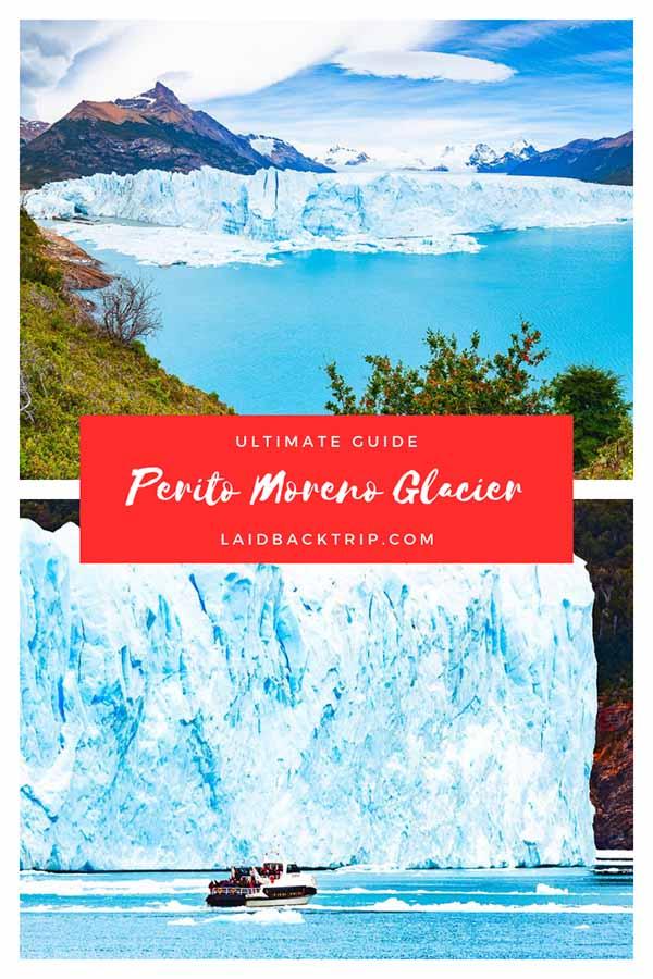 Perito Moreno Glacier Guide