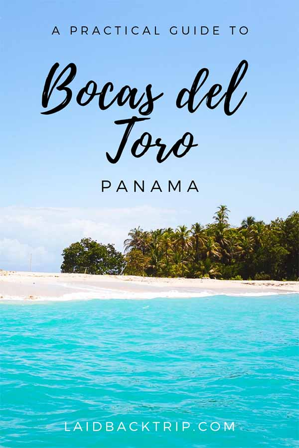 Bocas del Toro Travel Guide