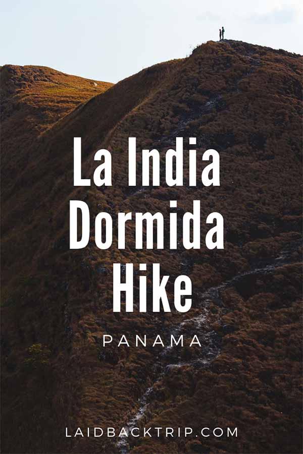 La India Dormida Hike, Panama