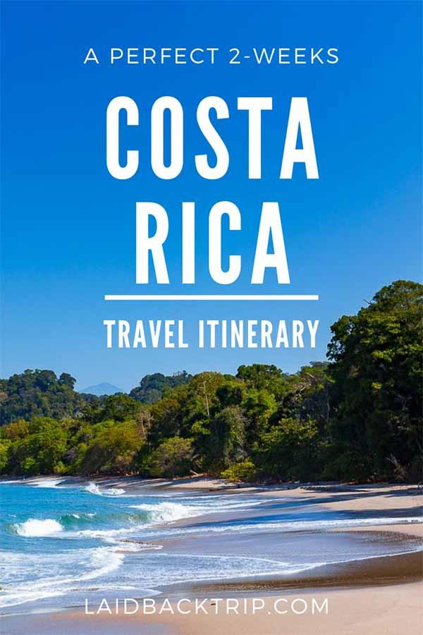 Costa Rica 2-Weeks Travel Itinerary