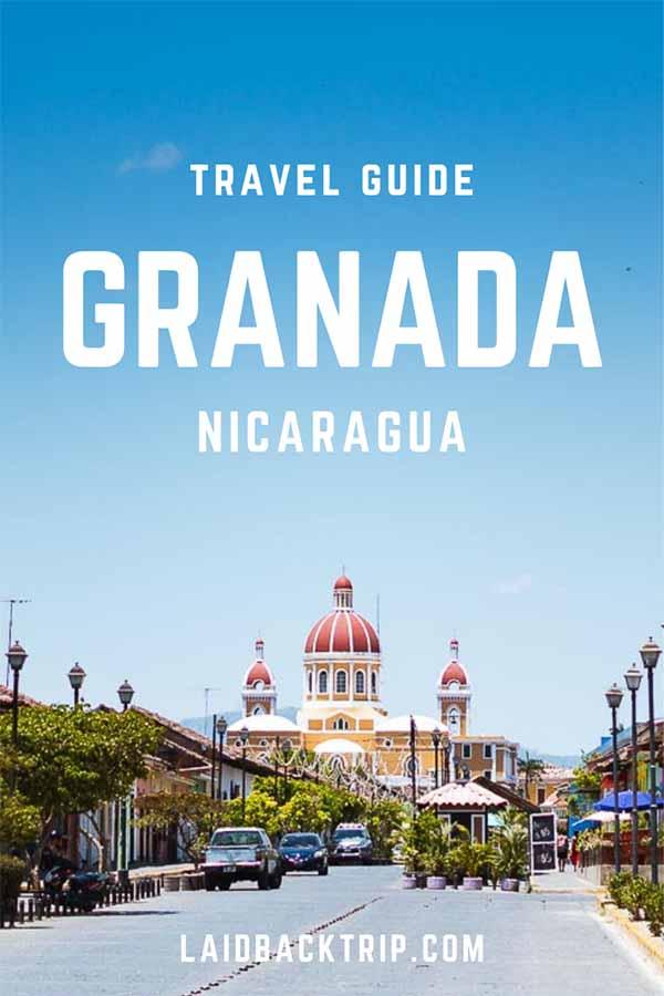 Granada, Nicaragua Guide