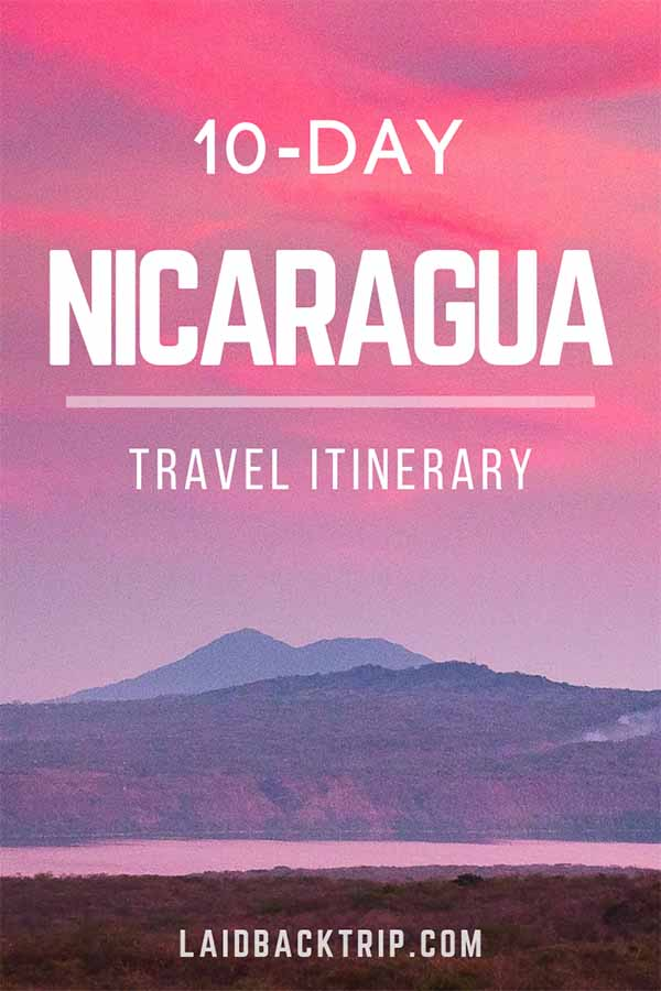Nicaragua 10-Day Travel Itinerary