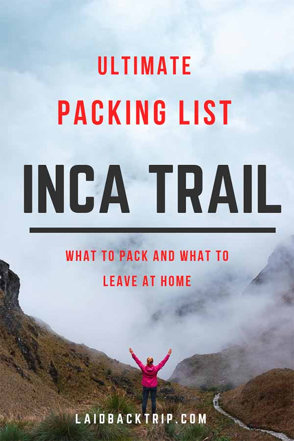 Inca Trail Packing List Guide