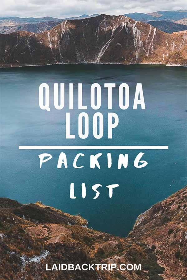 Ultimate Quilotoa Loop, Ecuador Packing List