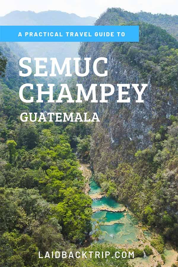 Semuc Champey, Guatemala Guide