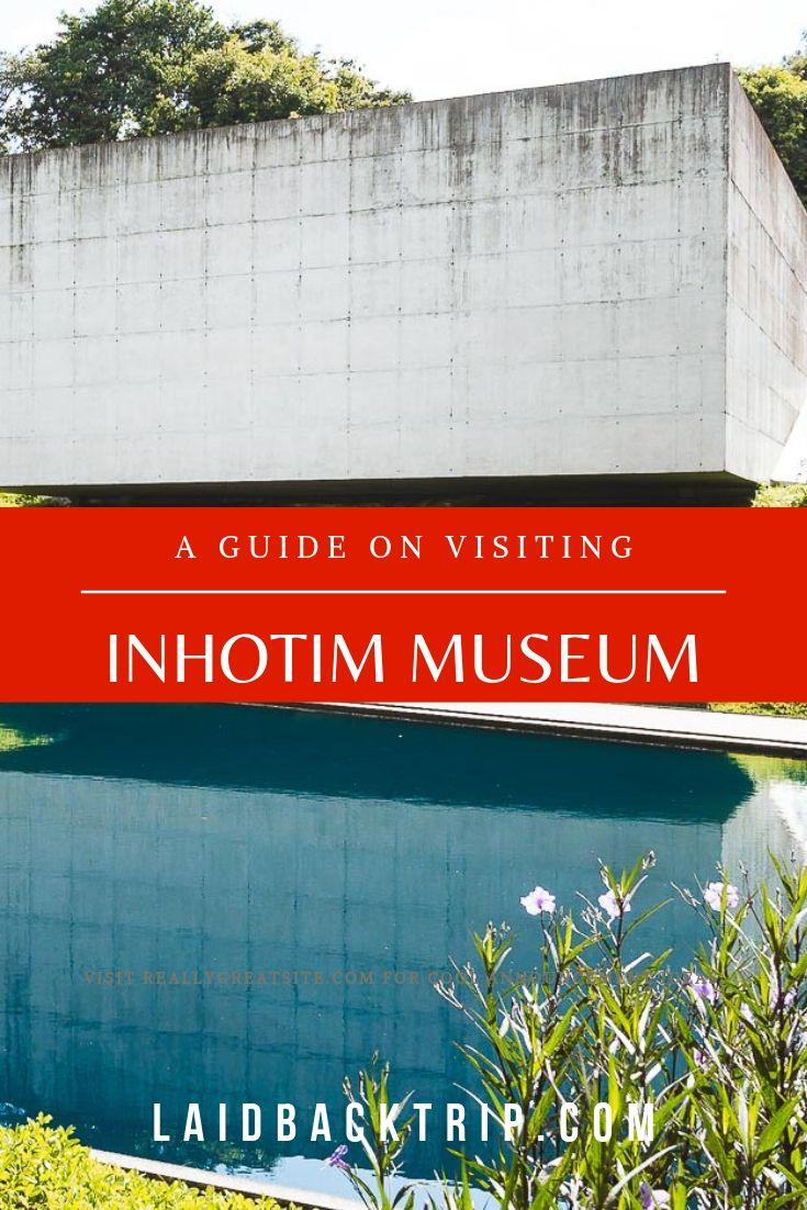 Inhotim Museum, Brazil