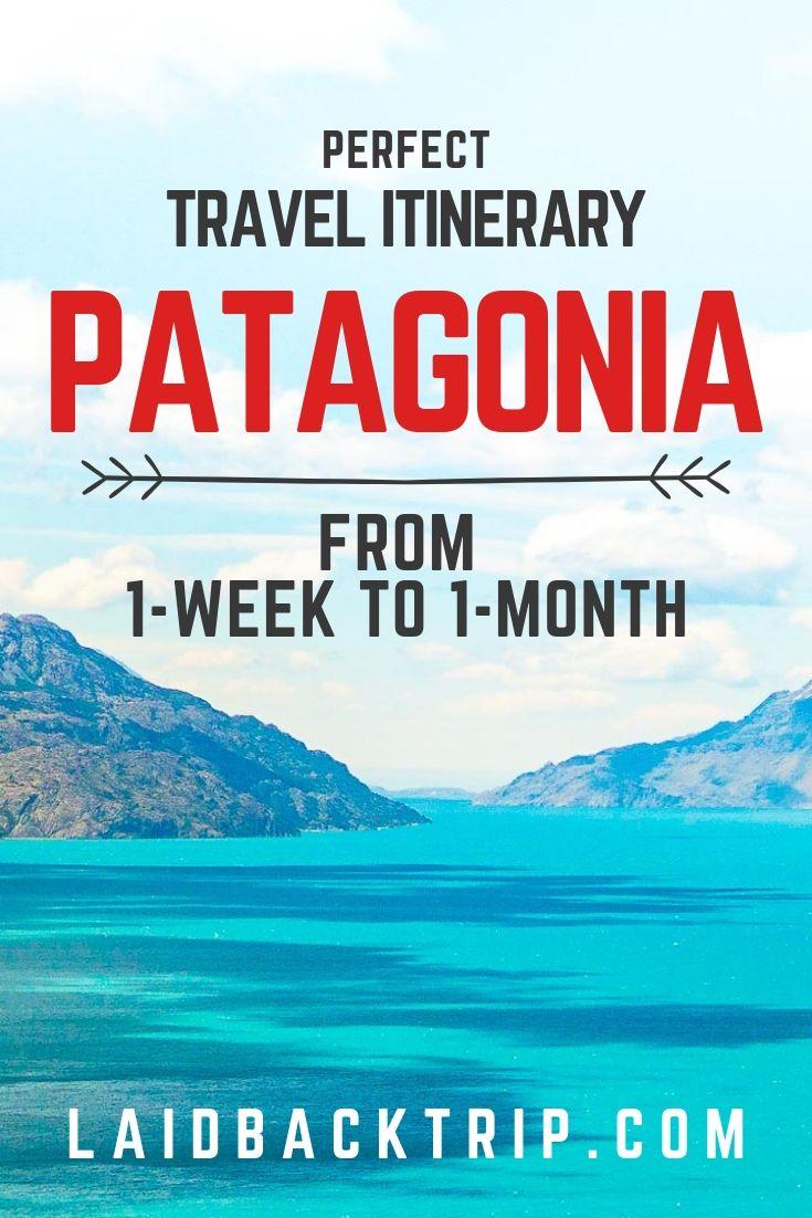 Patagonia Travel Itinerary