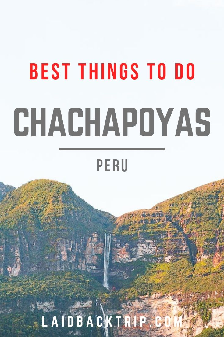 Chachapoyas, Peru Travel Guide