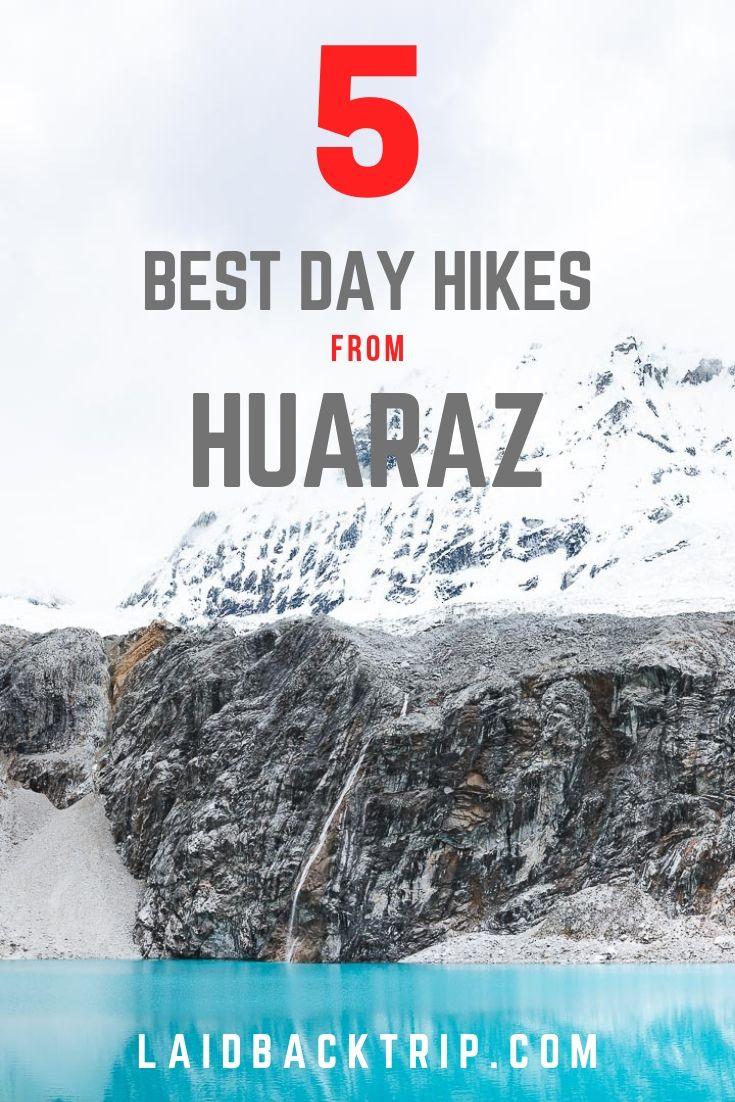 Best Hikes in Huaraz, Peru