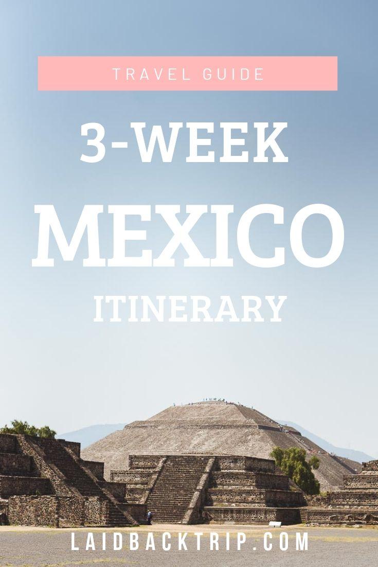 Mexico 3-Week Travel Itinerary