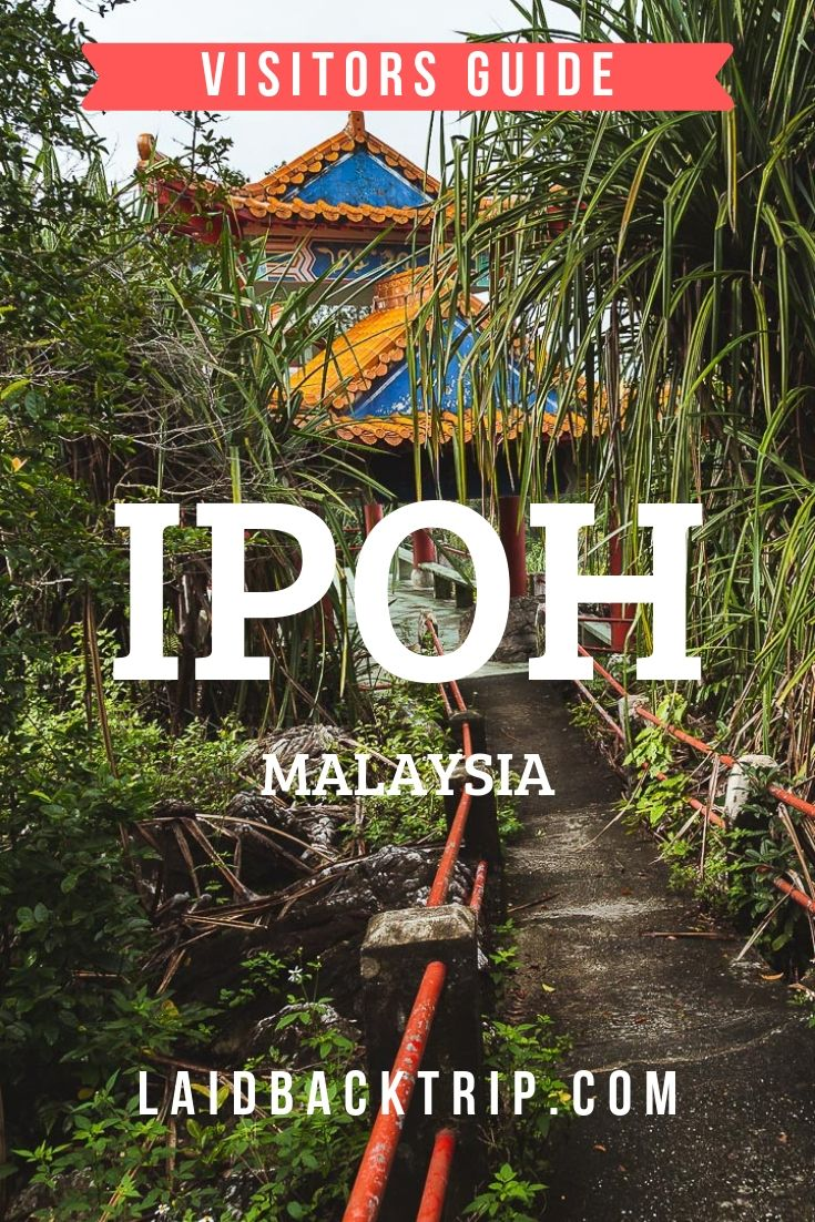 Ipoh Guide