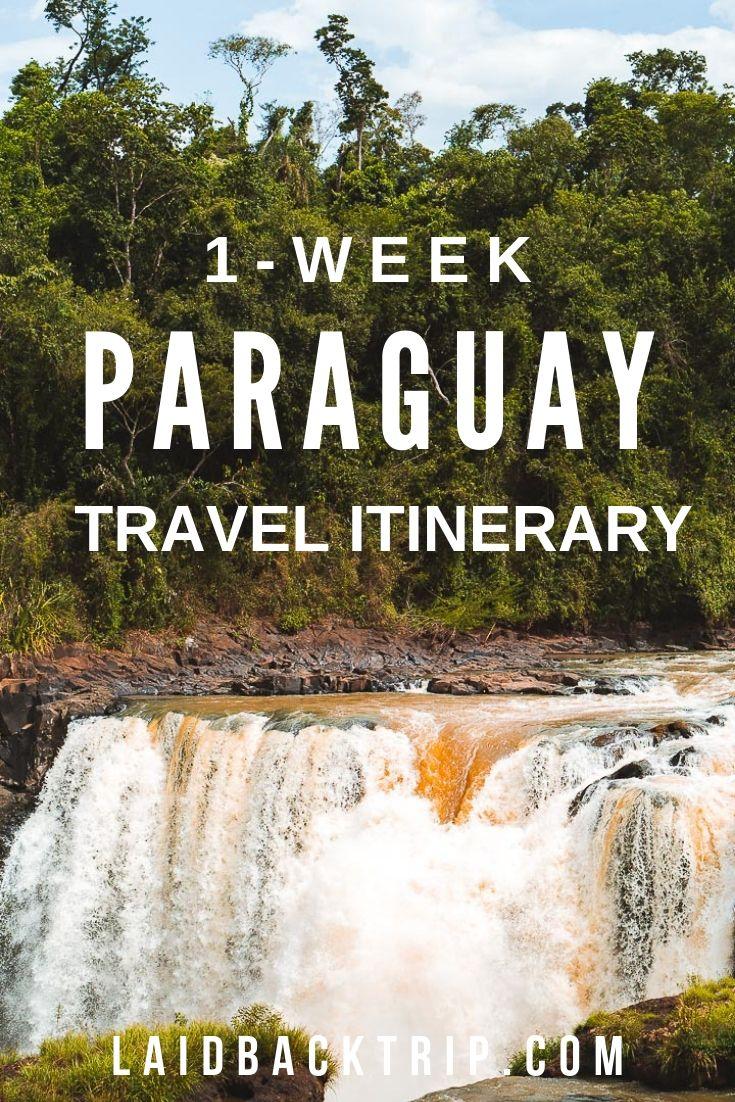 Paraguay Travel Itinerary