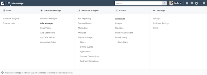 Open up the ads manager menu and go to 'Audiences' in the 'Assets' column