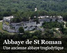 Abbey of Saint Roman : a troglodyte site
