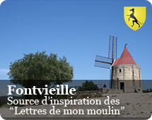 """Fontvieille : source of inspiration of the """"Letters from my windmill"""""""
