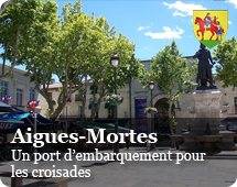 Aigues-Mortes : port of imbarkment for the Crusades