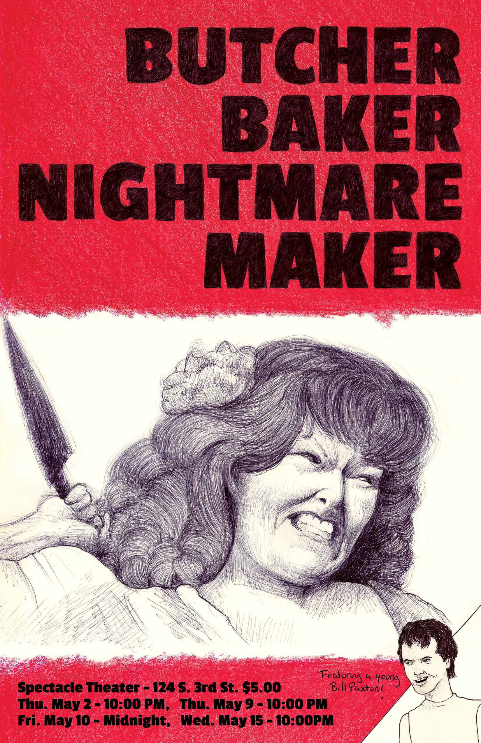 """Butcher, Baker, Nightmare Maker"""