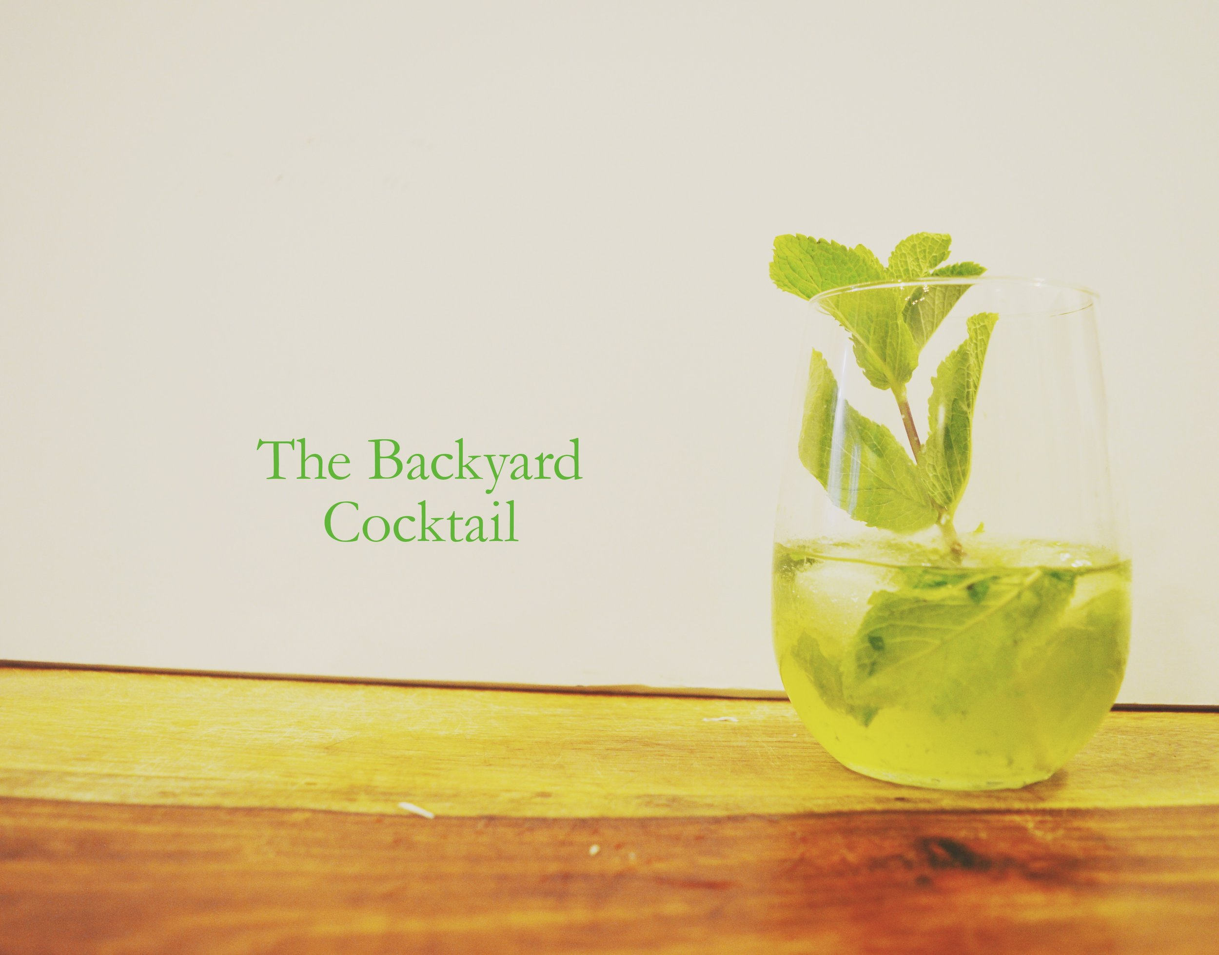 The Backyard Cocktail