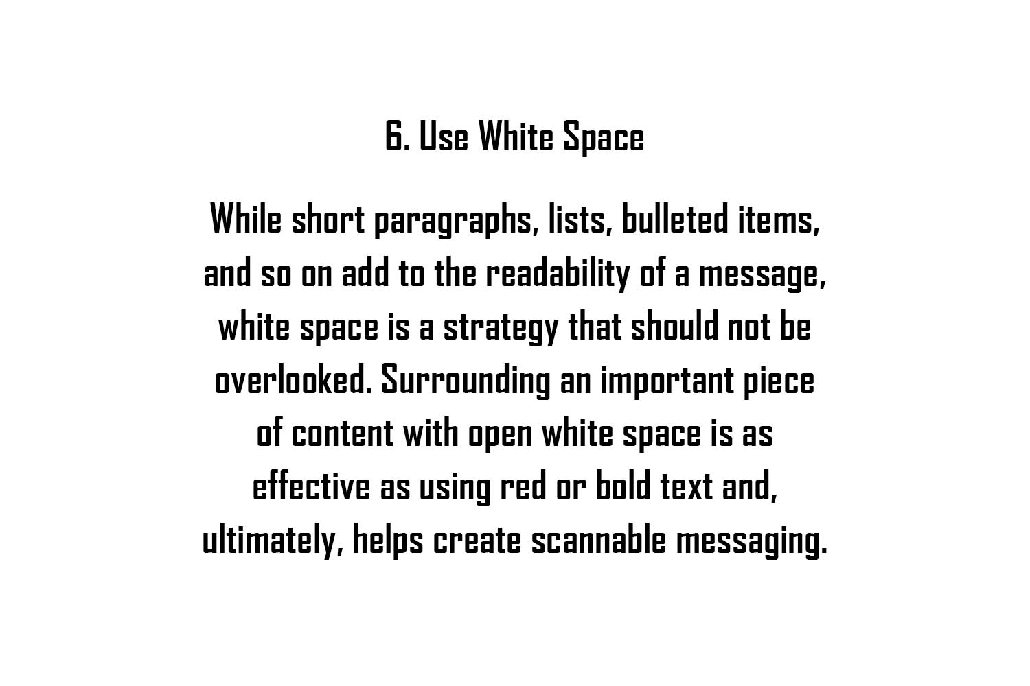 Example that shows text surrounded by a lot of white space to increase the readability.