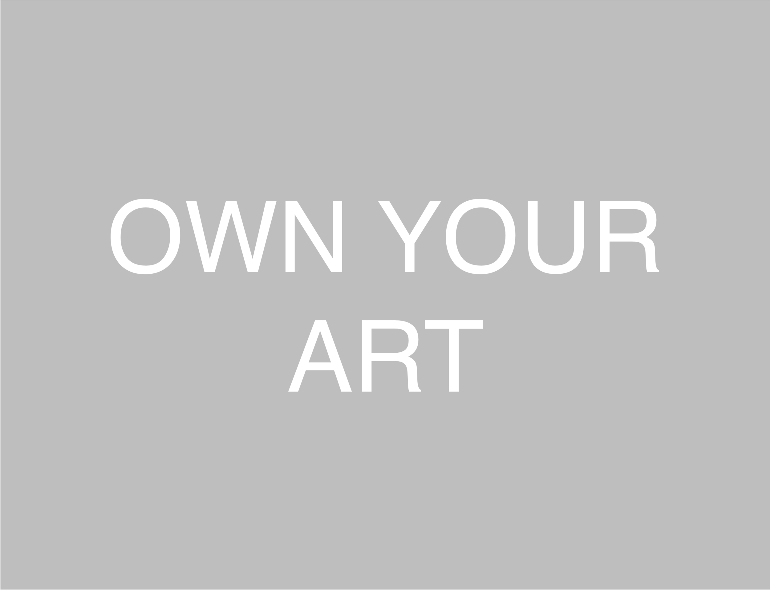 OWN YOUR ART.png