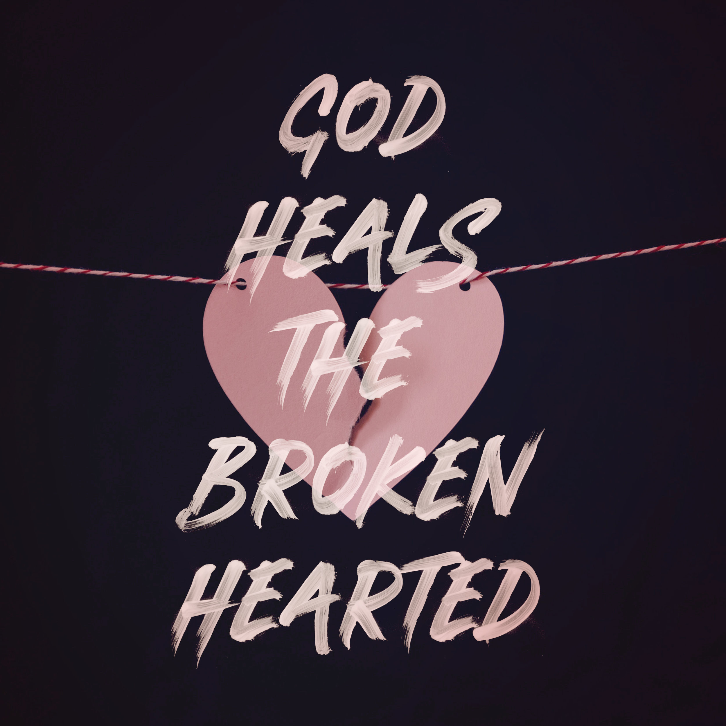 god-heals-the-broken-hearted.jpg