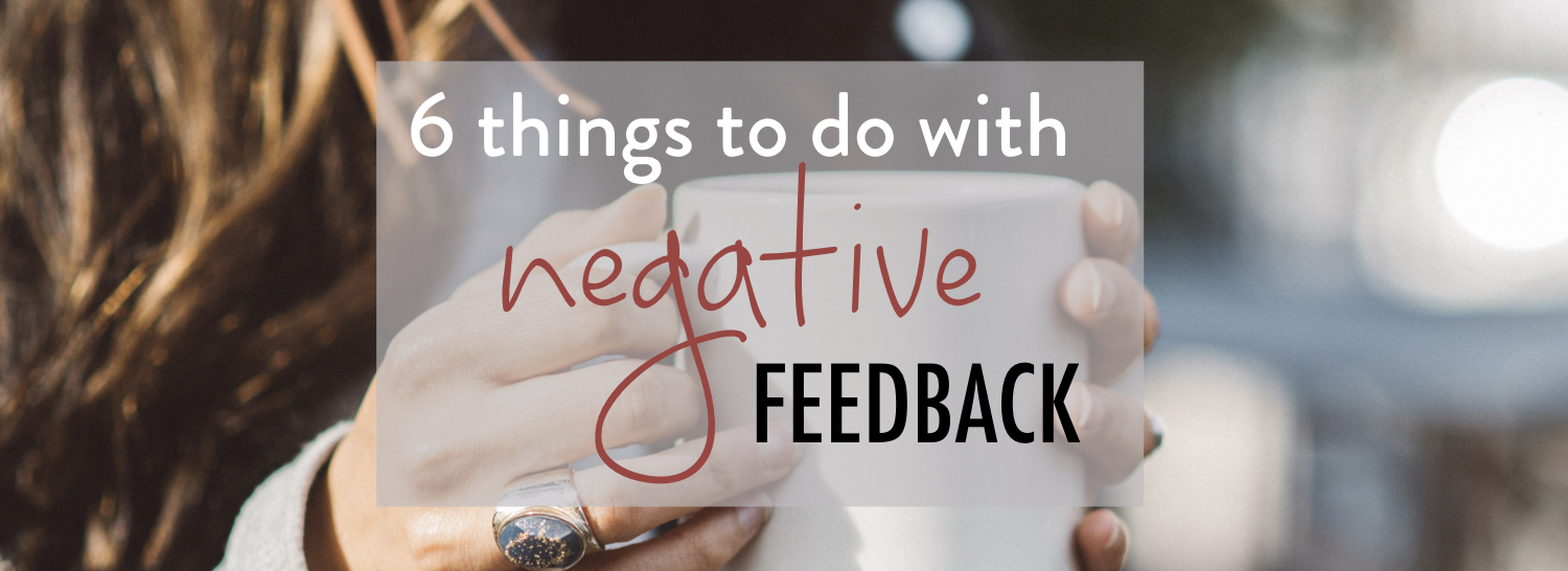7 Things to do with negative feedback - stacy kessler wide.jpeg