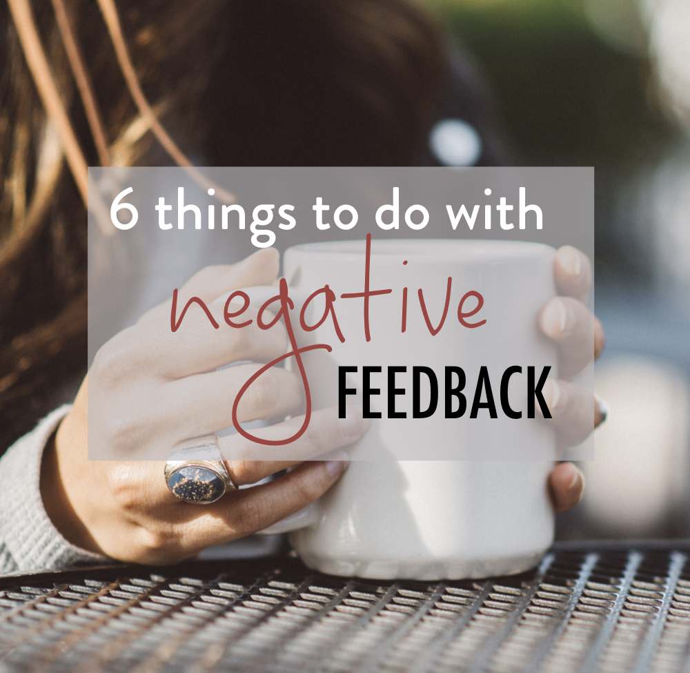 7 Things to do with negative feedback - stacy kessler square.jpeg