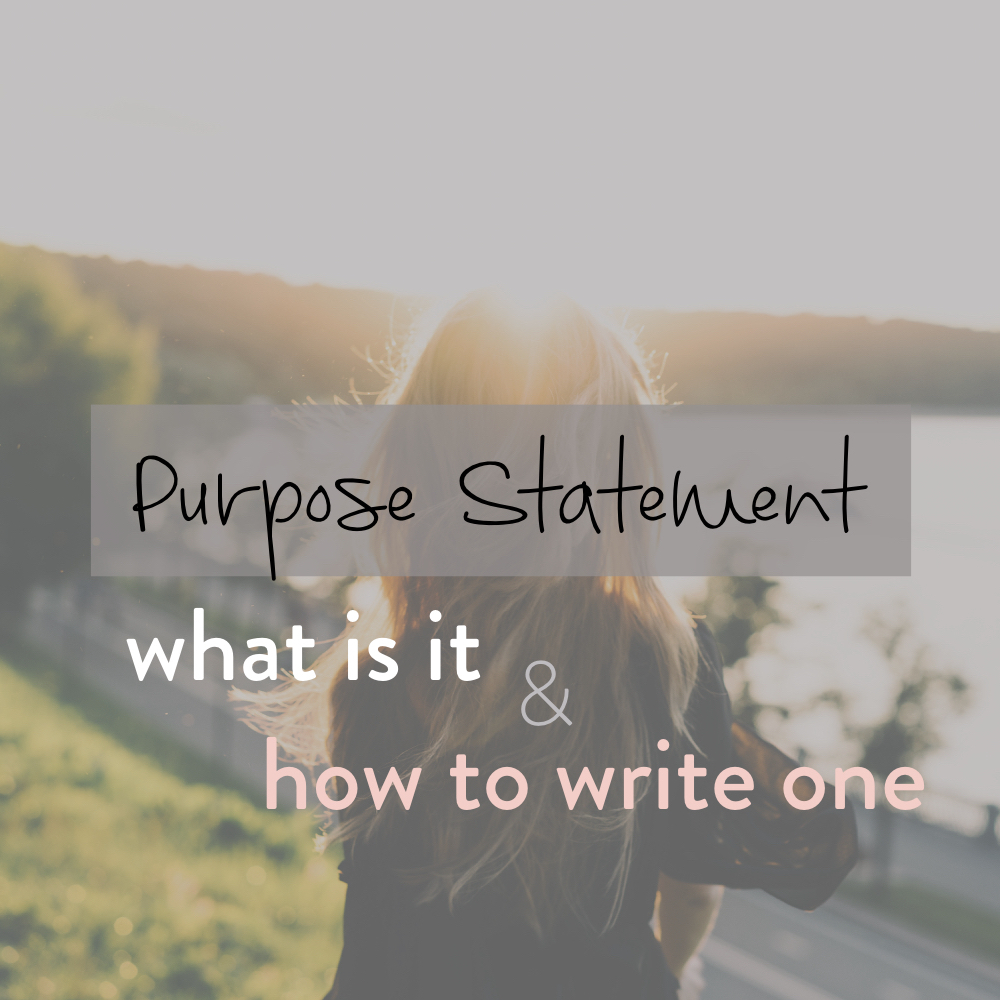 Purpose Statement - what it is and how to write one - stacy kessler - square.jpeg