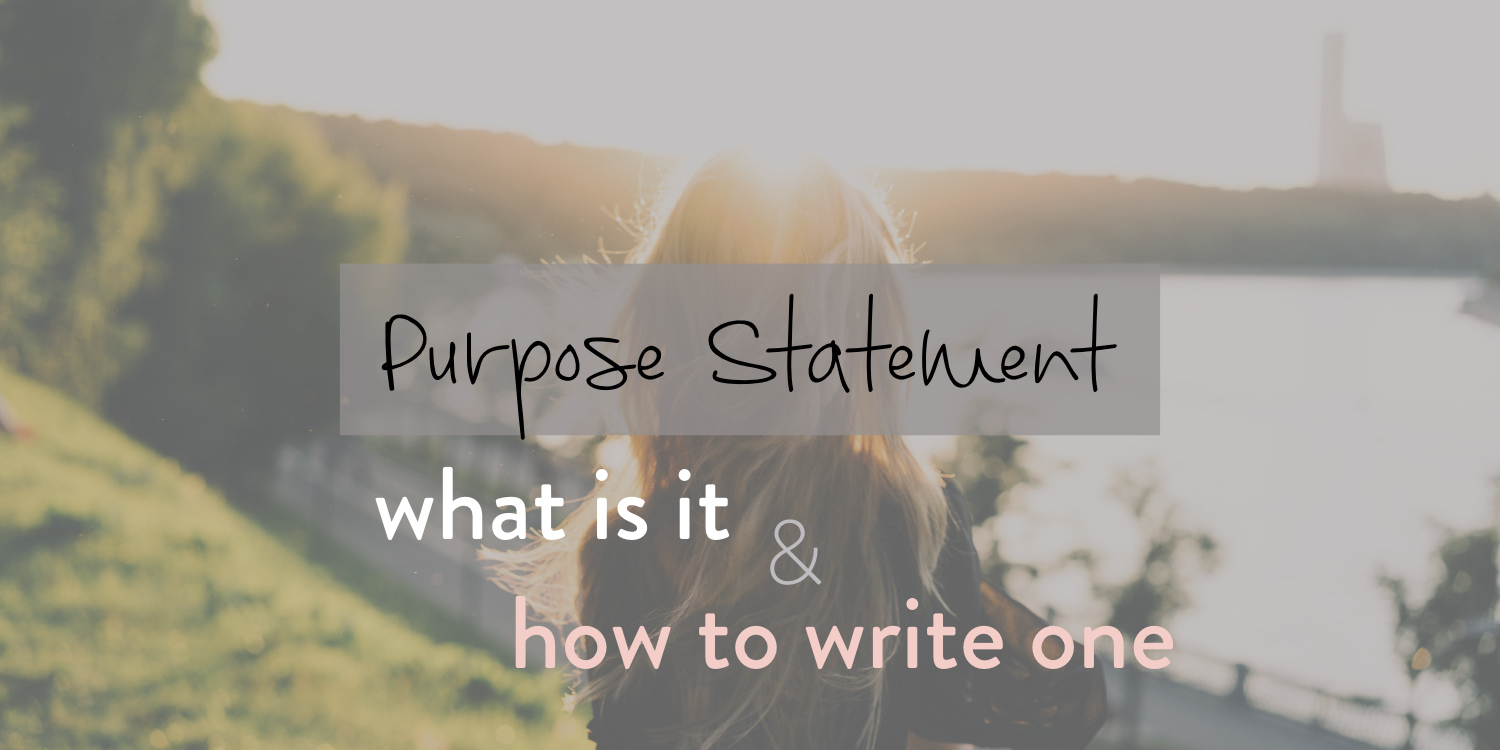 Purpose Statement - what it is and how to write one - stacy kessler - wide.jpeg