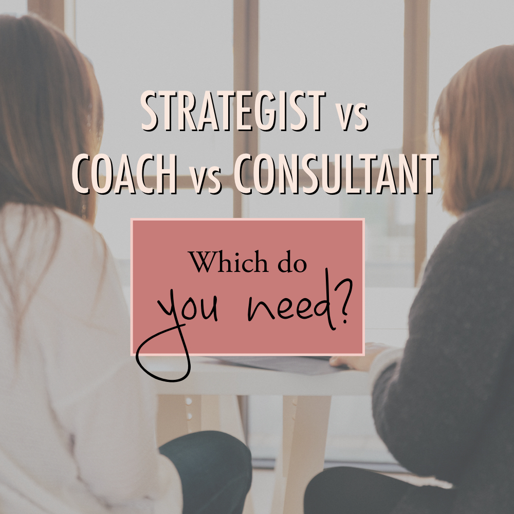 Strategist vs coach vs consultant - which do you need? - stacy kessler square.jpeg