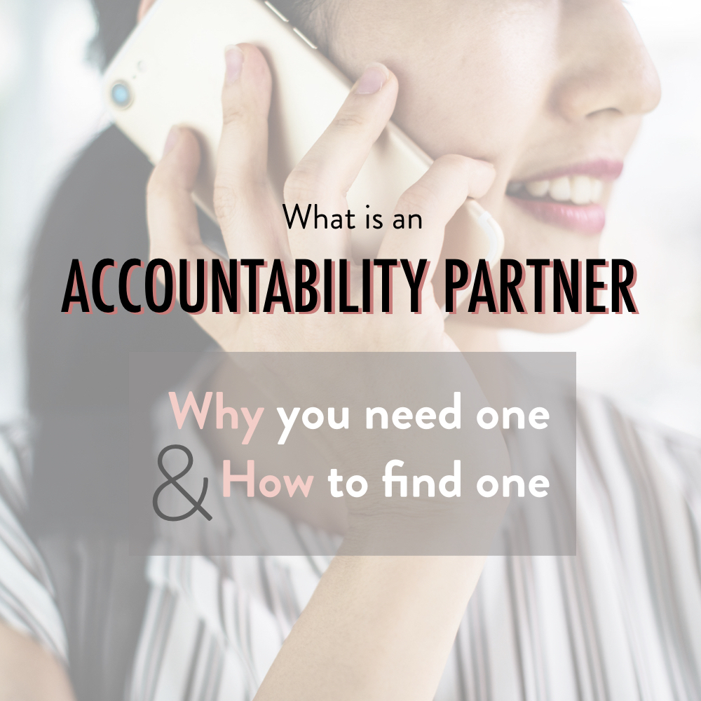 What is an accountability partner why you need one and how to find one - stacy kessler.001 copy 2.jpeg