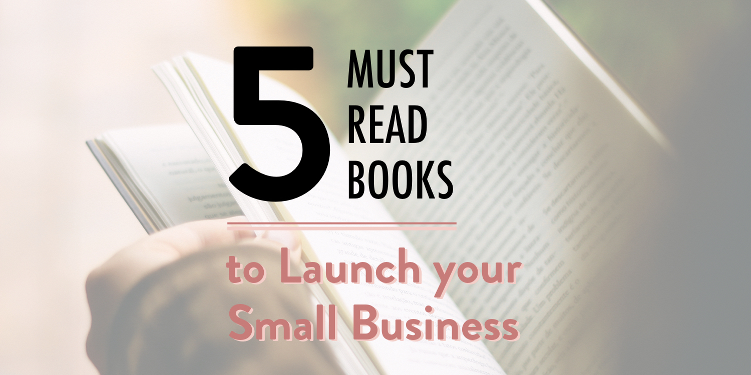 5 must read books to launch your small business stacy kessler .001 copy.jpeg