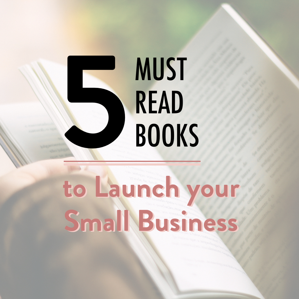 5 must read books to launch your small business - stacy kessler.001 copy 2.jpeg