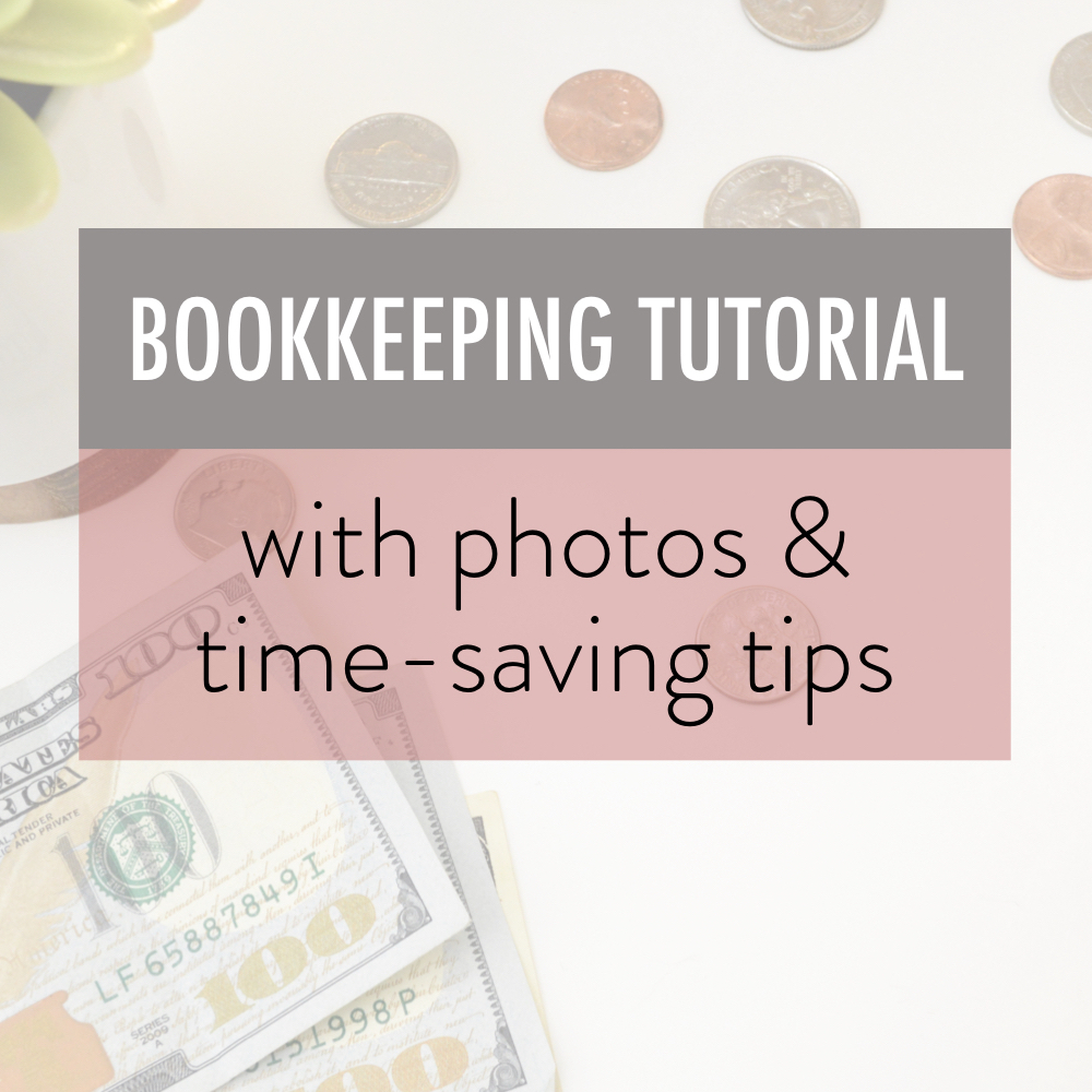 bookkeeping tutorial with photos and time saving tips - stacy kessler.001 copy 2.jpeg