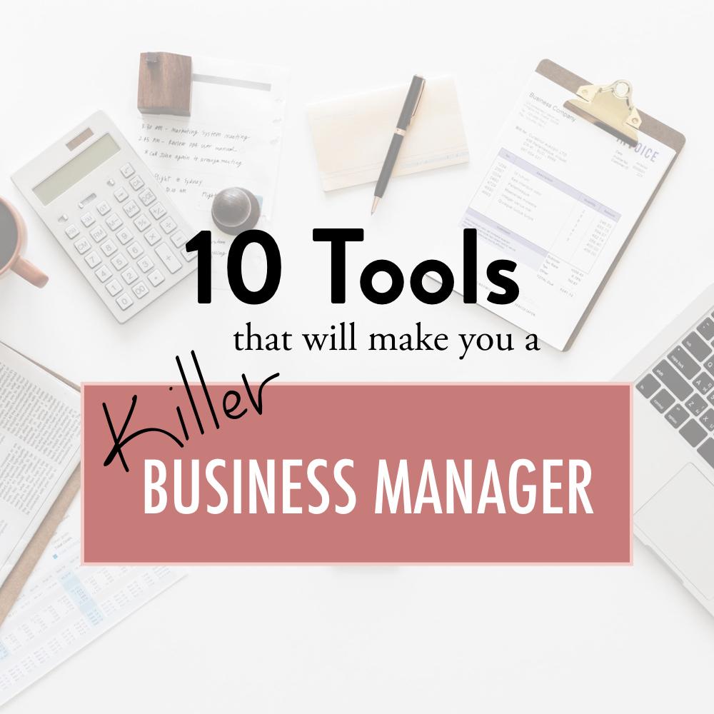 10 tools to make you a killer business manager - stacy kessler copy.jpeg