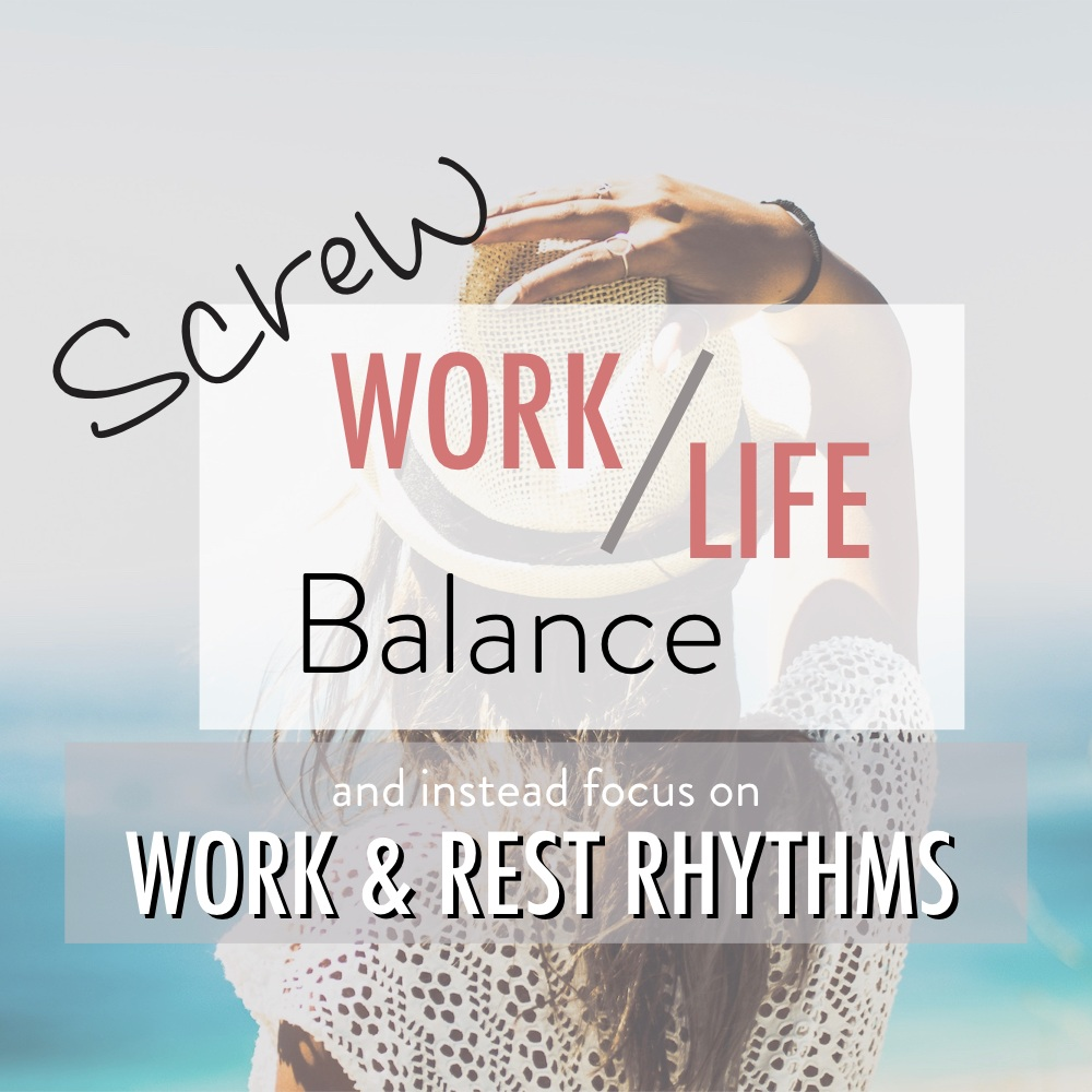 Screw+Work+Life+Balance+-+Stacy+Kessler+wide.jpeg.001.jpg