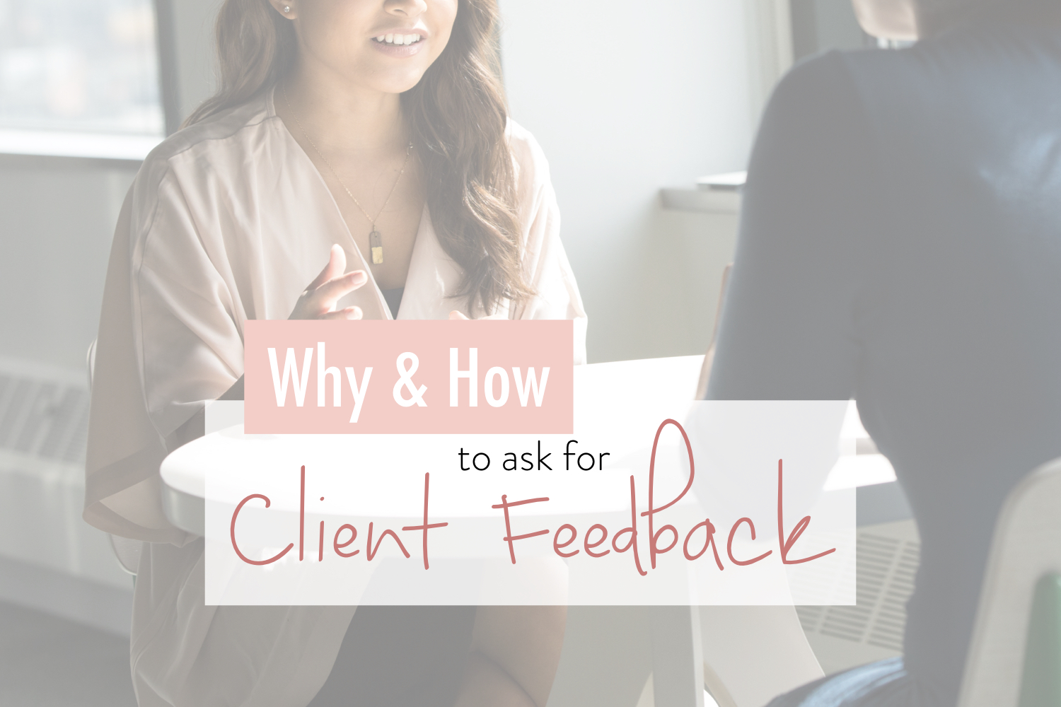 why how client feedback - stacy kessler.001.jpeg