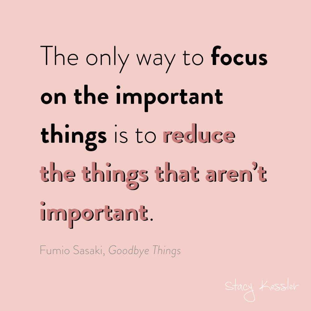 focus reducing unimportant things - fumio sasaki - stacy kessler.002.jpeg