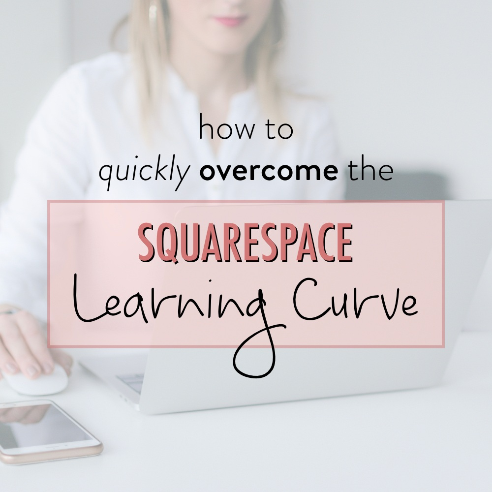 Overcome+Squarespace+learning+curve+-+stacy+kessler.jpg