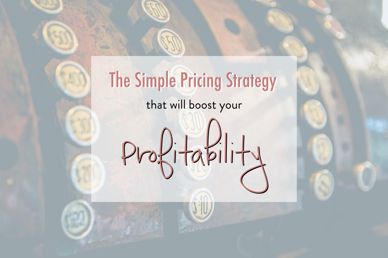 increase profitabilty pricing strategy - stacy kessler.001.jpeg